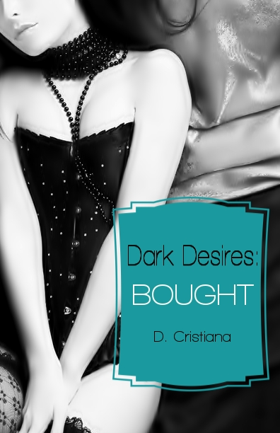 Dark Desires: Bought ebook Release