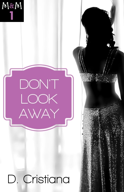 """Don't Look Away"" (Marcus & Marguerite #1) ebook Release"