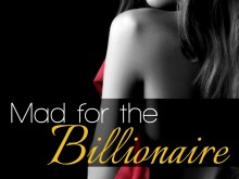 Mad for the Billionaire