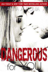Dangerous for You 200x300